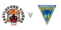 Castleford v Warrington