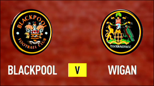 Blackpool v Wigan