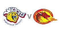 Wakefield v Catalans Dragons