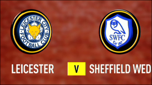 Highlights - Leicester 3-0 Sheffield Weds