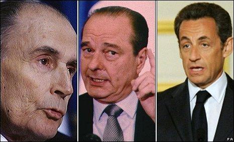 Francois Mitterand, Jacques Chirac and Nicolas Sarkozy