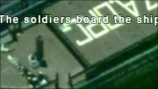 Still of Israel Defense Force footage of boarding