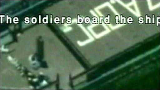 Still of Israel Defense Force footage of boarding