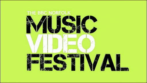 The BBC Norfolk Music Video Festival 2010