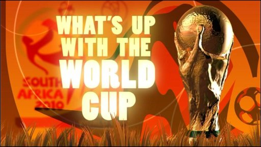 What's up with the World Cup?