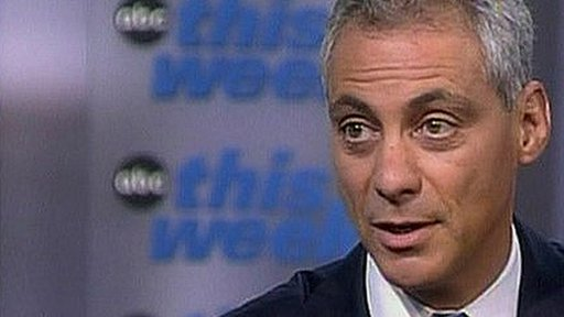 President Obama's Chief of Staff Rahm Emanuel