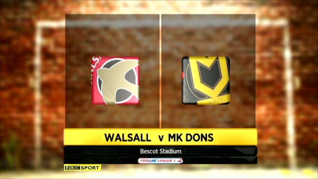 Walsall 1-2 MK Dons