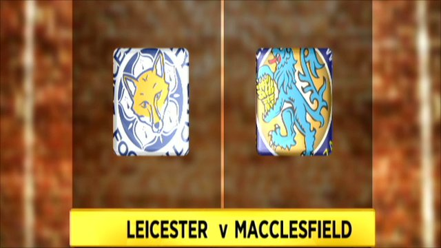 Leicester 4-3 Macclesfield