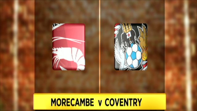 Morecambe v Coventry