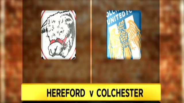Hereford 0-3 Colchester