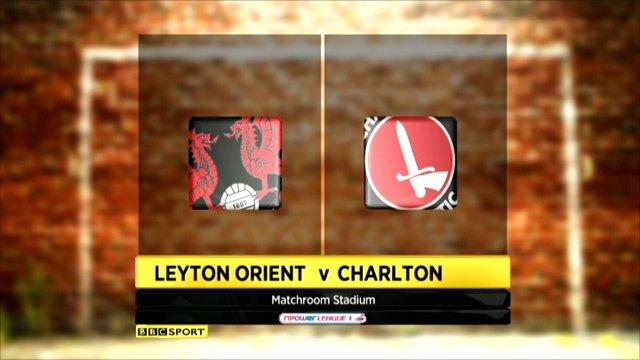 Leyton Orient 1-3 Charlton
