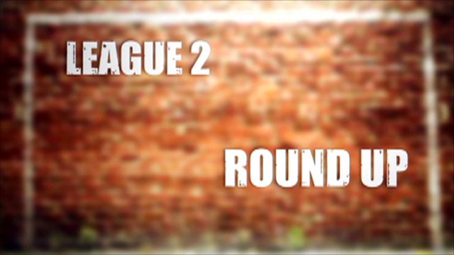 League 2 round-up