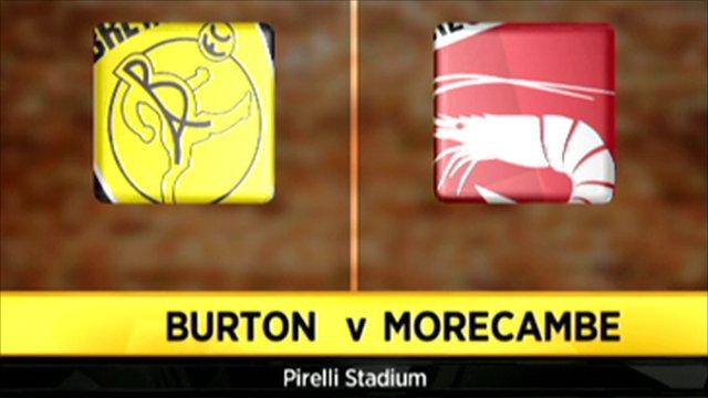 Burton Albion 3 - 2 Morecambe