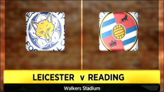 Leicester 2-1 Reading