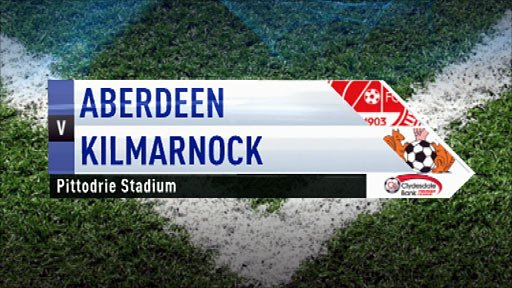 Highlights - Aberdeen 0-1 Kilmarnock