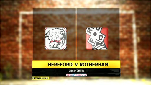 Hereford 0-1 Rotherham