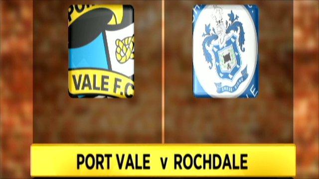 Port Vale 2-1 Rochdale