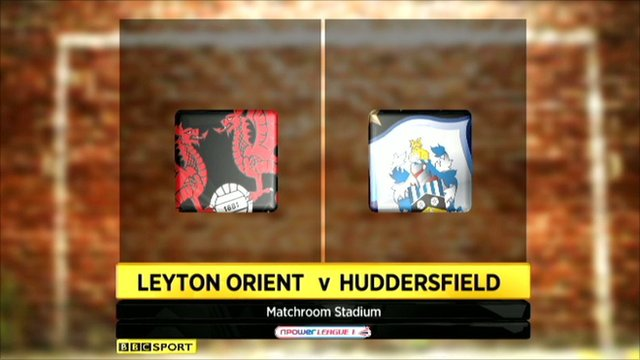 Leyton Orient 1-2 Huddersfield