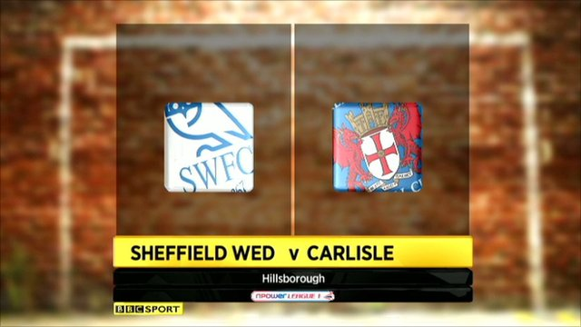 Highlights - Sheffield Wednesday 0-1 Carlisle