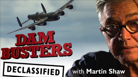Dambusters Declassified with Martin Shaw
