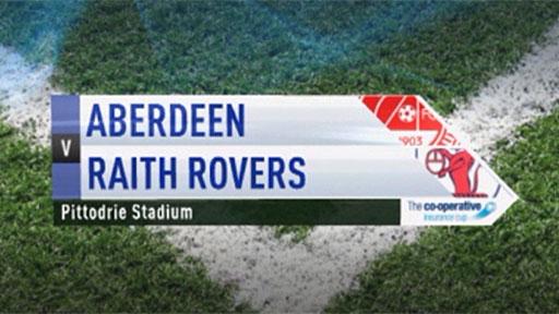 Aberdeen v Raith Rovers