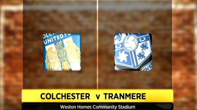 Colchester 3-1 Tranmere