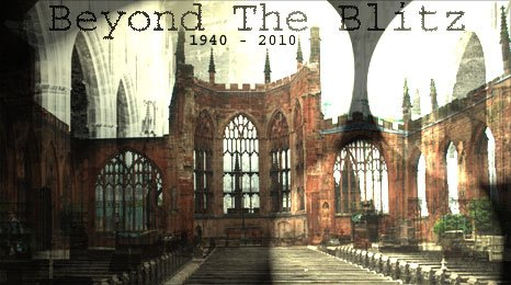 Beyond The Blitz - Photo: BBC Coventry & Warwickshire/Coventry History Centre