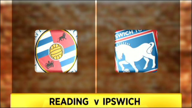 Reading v Ipswich