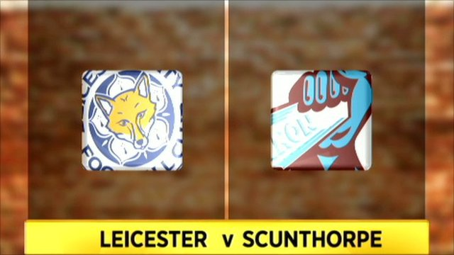 Leicester v Scunthorpe