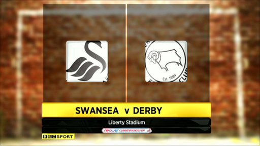 Swansea City v Derby County
