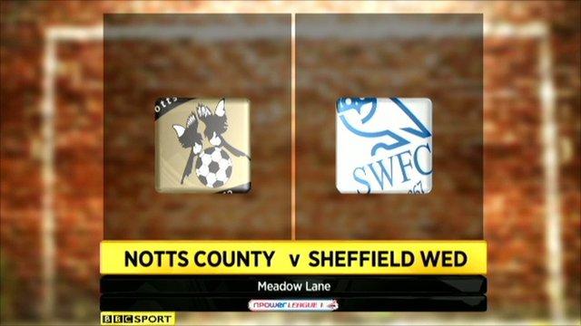 Notts County 0-2 Sheff Wed