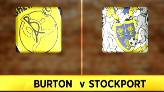 Burton Albion 2-1 Stockport