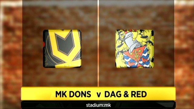 MK Dons v Dagenham & Redbridge graphic