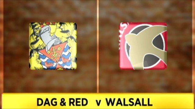Dagenham & Redbridge v Walsall