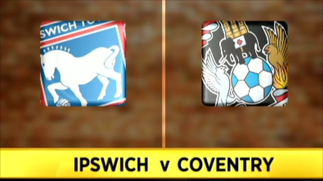 Ipswich 1-2 Coventry