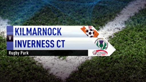 Kilmarnock v Inverness CT