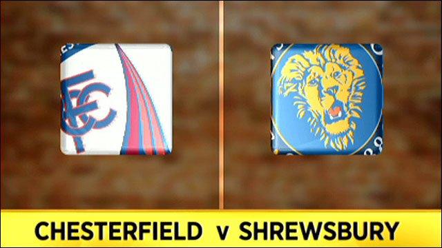 Chesterfield v Shrewsbury