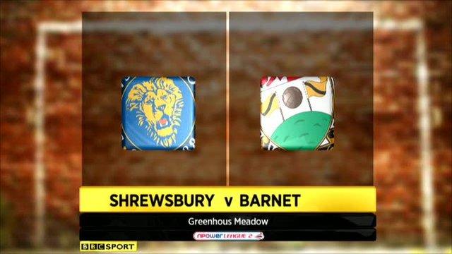 Shrewsbury 2-1 Barnet