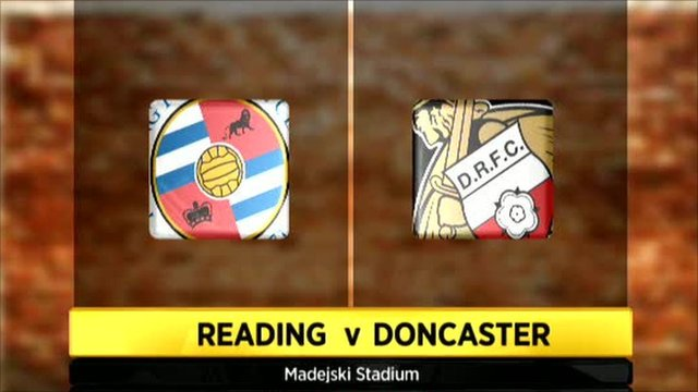 Reading 4-3 Doncaster