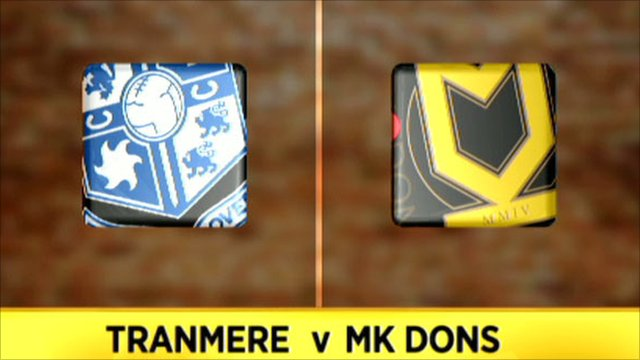 Tranmere 4-2 MK Dons