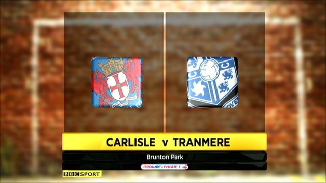 Highlights - Carlisle 2-0 Tranmere