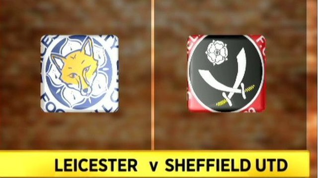Highlights - Leicester 2-2 Sheffield United