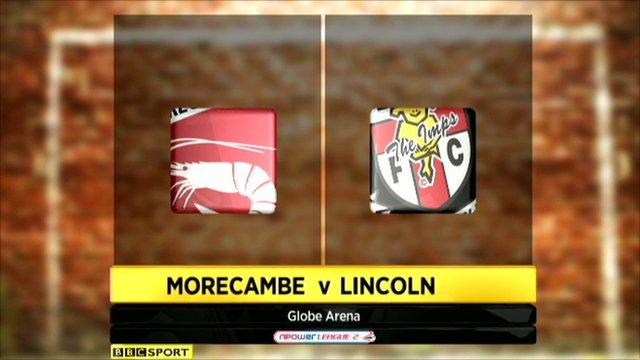 Highlights - Morecambe 1-2 Lincoln City