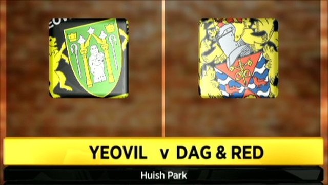 Yeovil 1-3 Dag & Red