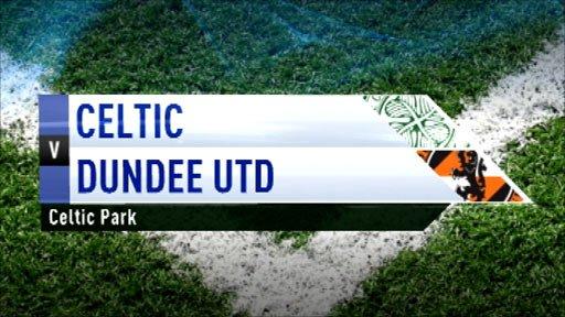 Highlights - Celtic 1-1 Dundee Utd