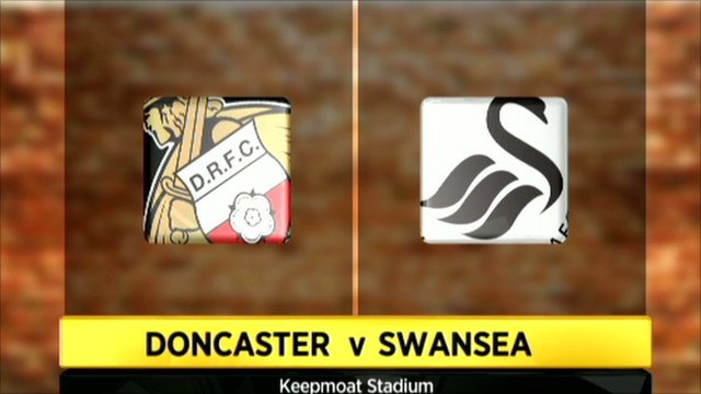 Doncaster 1-1 Swansea