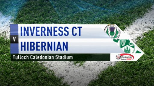 Highlights - Inverness CT 4-2 Hibernian