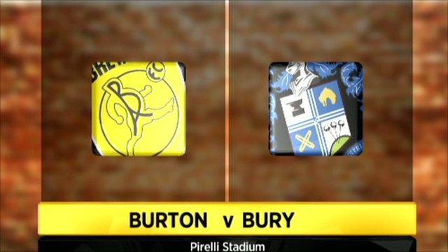 Burton Albion 1-3 Bury
