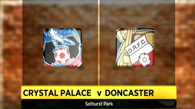 Crystal Palace 1-0 Doncaster