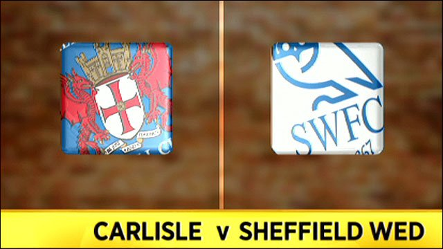 Carlisle v Sheffield Wednesday